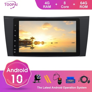 TOOPAI Android 10 For Mercedes Benz E W211 CLS W219 G-Class W463 W209 Auto Radio Stereo GPS Navigation Multimedia Player