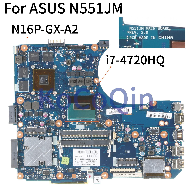 KoCoQin Laptop motherboard For ASUS N551JM N551JK N551J I7-4720HQ GTX960M SR1Q8 Mainboard REV:2.0 N16P-GX-A2 tested