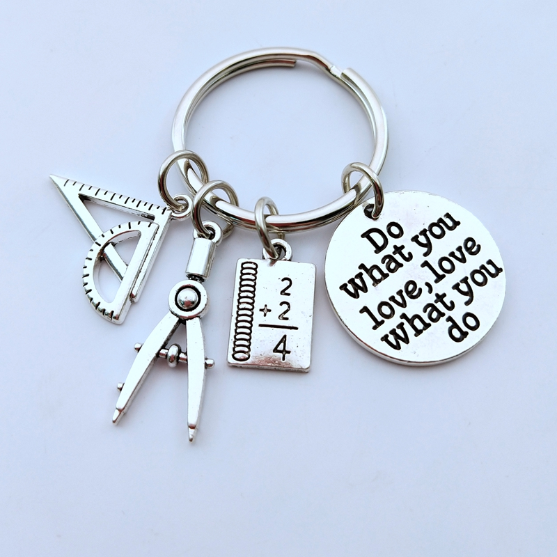 1pcs Do What You Love Jewelry Teacher Key Chains Studant Keyring Ruler Pencil Compass Charms For Gift