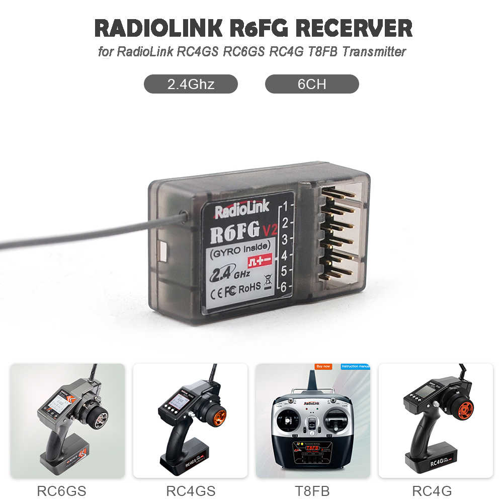 2019 Radiolink R6FG 6CH 2.4GHz Receiver with Gyro Integrated and HV Servo Supported for RC4GS RC6GS RC4G T8FB Transmitter
