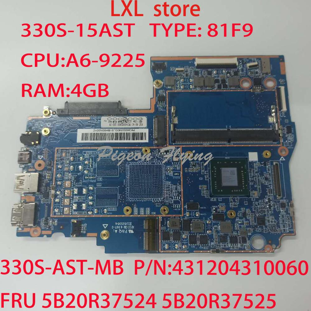330S-15AST Motherboard Mainboard For Ideapad Laptop 81F9 P/N:431204310060 330S-AST-MB FRU 5B20R37524 5B20R37525 CPU:A6-9225  4GB