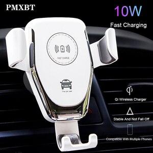 Image 1 - Беспроводное зарядное устройство 10 Вт, автомобильный держатель для телефона с гравитацией, крепление на вентиляционное отверстие для iPhone, Samsung, быстрая Беспроводная зарядка и приемник
