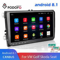 Podofo Android 8.1 2 Din Auto radio Multimedia Player GPS Stereo Für Volkswagen Skoda Sitz Octavia golf 5 6 touran passat b6 polo