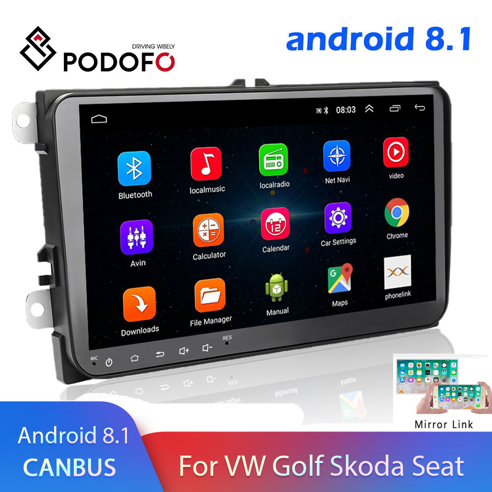 Podofo Android 8.1 2 Din Car Radio Multimedia Player GPS Stereo For Volkswagen Skoda Seat Octavia Golf 5 6 Touran Passat B6 Polo