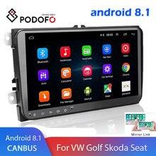 Podofo Android 8,1 2 Din coche radio reproductor Multimedia GPS estéreo para Volkswagen Skoda asiento Octavia golfing Five 6 touran passat B6 polo