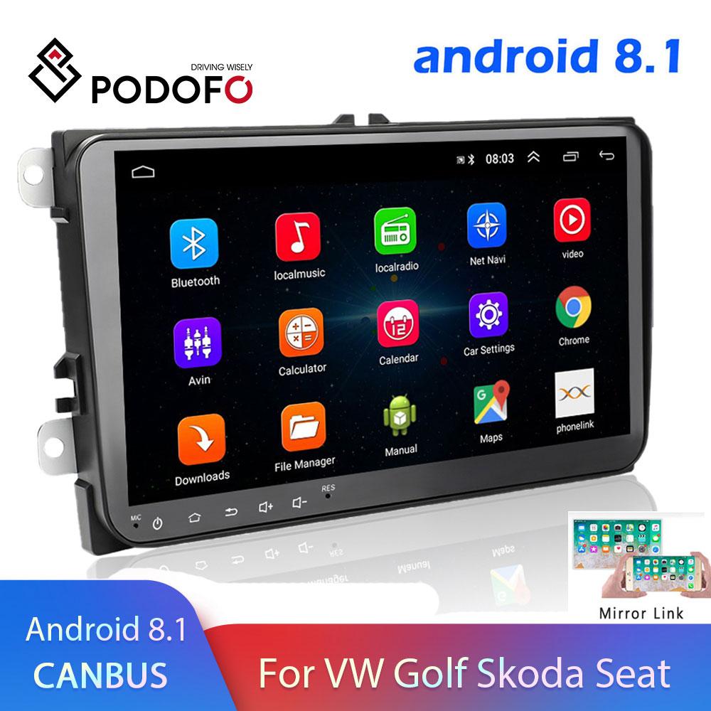 Podofo Android 8.1 2 Din autoradio lecteur multimédia GPS stéréo pour Volkswagen Skoda Seat Octavia golf 5 6 touran passat B6 polo