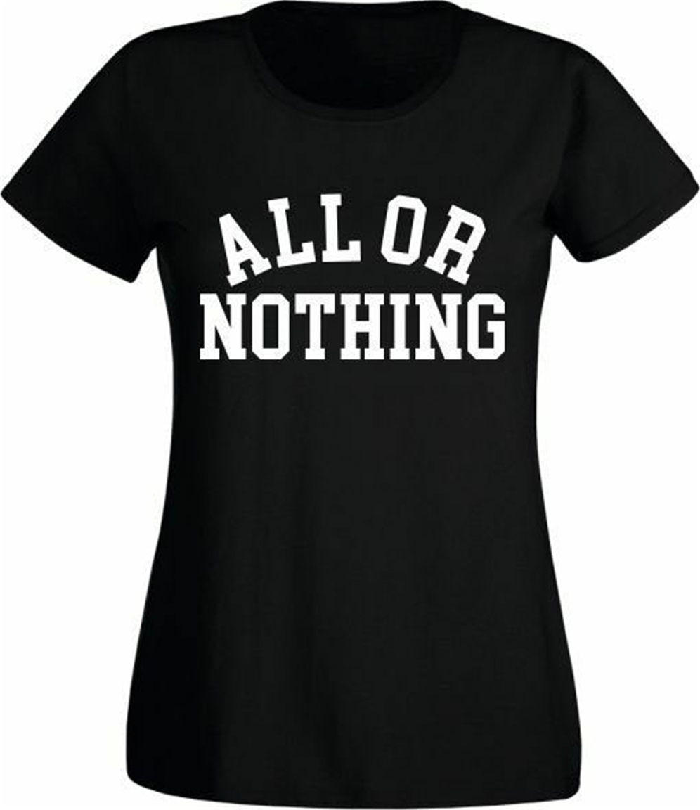 All Or Nothing Ladies Fit T-Shirt - Retro Mod 1960'S Various Sizes Top Christmas Gifts Tee Shirt image
