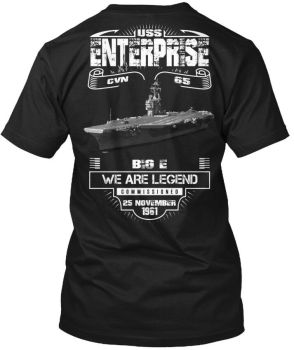 Uss Enterprise Cvn-65 - Big E We Are Legend Cvn 65 Tee Double Side T-Shirt 2019 Fashion Unisex Tee image