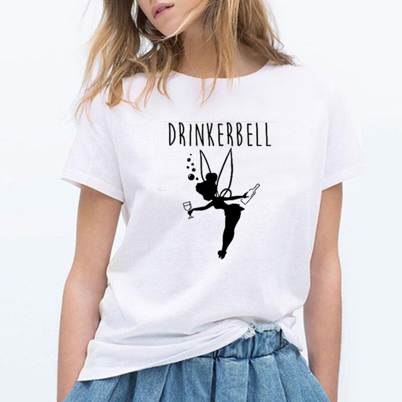 Fashion Women T-shirt Letter Printed Drinkerbell Funny T Shirt Short Sleeve Girl Printing Summer Tops Harajuku Haut Femme Tees