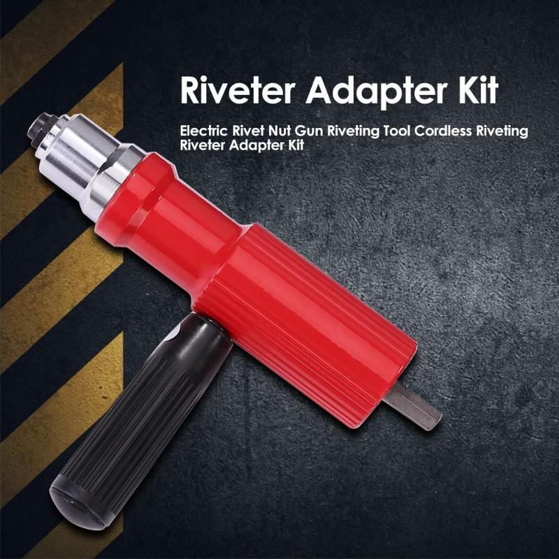 Electric Rivet Gun Riveting Adapter Insert For Cordless Drill Riveter Gun With Handle Nail Gun Aluminum Rivet Nut Guns