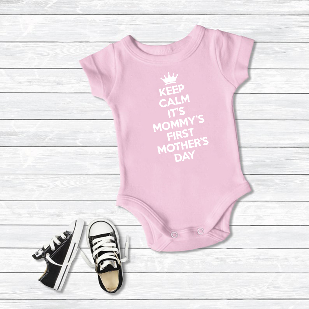 I'm The Best Mothers Day Gift Cute Baby Boy Girl Bodysuit Keep Calm It's Mommy's First Mother's Day Baby Bodysuit