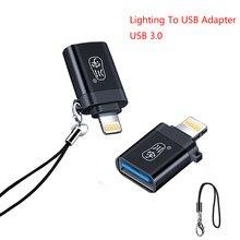 Ios 13 otg usb adaptador para iphone 11 pro xs max xr x 8 7 6s plus para ipad conversor de iluminação para usb 3.0 adaptador de carregamento