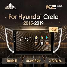 KingBeats Android 10 Octa-Core head unit HU 4G in Dash Car Radio Multimedia Video Player Navigation GPS For Hyundai Creta IX25