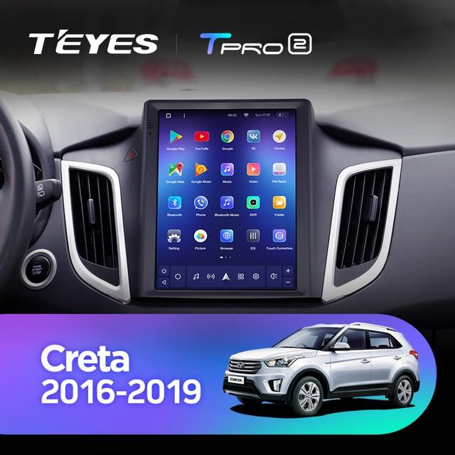 TEYES TPRO 2 Штатная магнитола For Хендай Крета GS For Hyundai Creta IX25 2015 - 2019 For Tesla style screen For Тесла Стиль Экран Android DSP 2DIN автомагнитола 2 DIN GPS мультимедиа автомобиля головное устройство 2