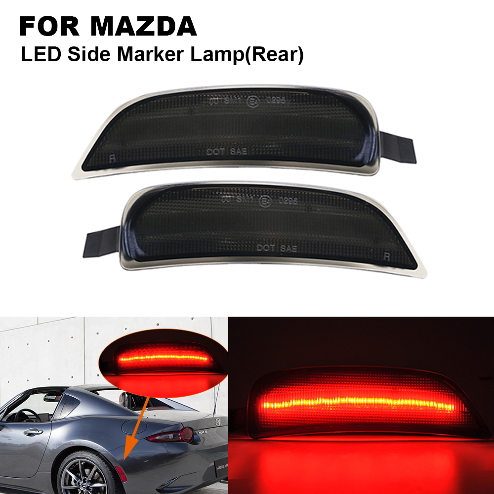 2 Pieces Smoked Lens Red Light LED Car Rear Side Marker Light For Mazda Miata Mx-5 2016 2017 2018