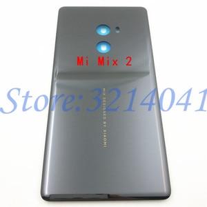 Image 3 - الأصلي جديد السيراميك بطارية الباب الغطاء الخلفي الإسكان حافظة لهاتف شاومي Mi Mix Mi MIX 2 MI Mix 2S بدون عدسة الكاميرا + لاصق