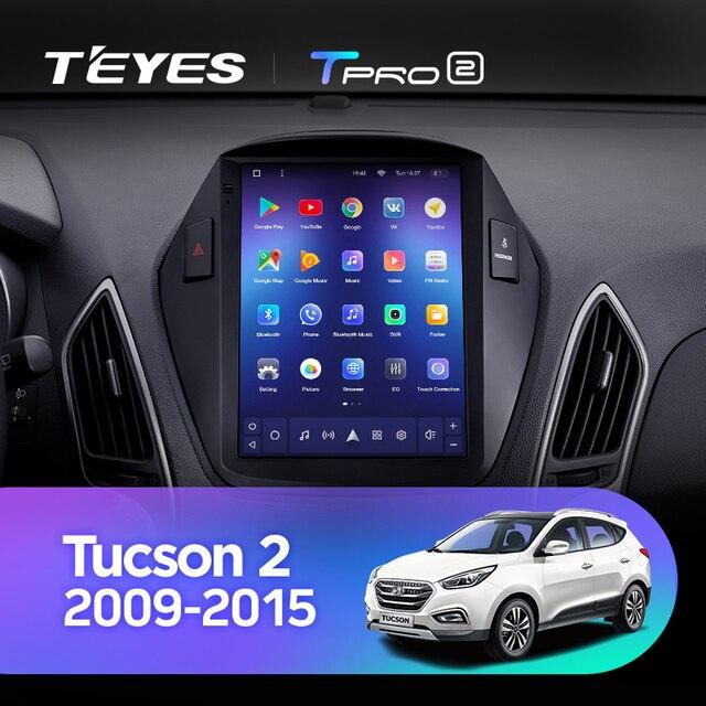 TEYES TPRO 2 Штатная магнитола For Хендай Туксон 2 LM For Hyundai Tucson 2 IX35 2009 - 2015 For Tesla style screen For Тесла Стиль Экран Android 2DIN автомагнитола 2 DIN GPS мультимедиа автомобиля головное устройство 2