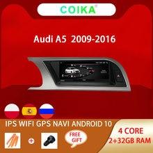 System Android 10 ekran samochodowy dla Audi A5 09-16 WIFI Google 2 + 32GB RAM BT nawigacja GPS odbiornik IPS Touch odtwarzacz Stereo