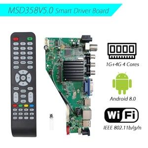 Image 1 - אנדרואיד 8.0 1G + 4G 4 ליבות MSD358V5.0 אינטליגנטי חכם אלחוטי רשת WI FI טלוויזיה LCD נהג לוח אוניברסלי בקר 3.3/5/12V