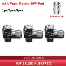 1 2 3 sztuk oryginalny AAA Vape Matrix 80W Pod wkład 4ml pojemność Vape Pod dla AAA Vape Matrix 80W Pod zestaw 0 16ohm cewka z siatką Pod tanie tanio heavengifts CN (pochodzenie) 35 7 x 23 7 x 40 2mm 0 16ohm mesh coil