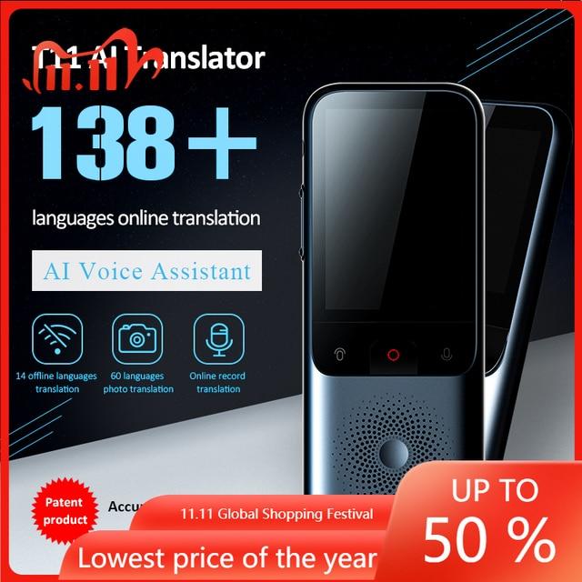 2020 New T11 Portable Audio Translator 138 Language Smart Translator Offline In Real Time Smart Voice AI Voice Photo Translator