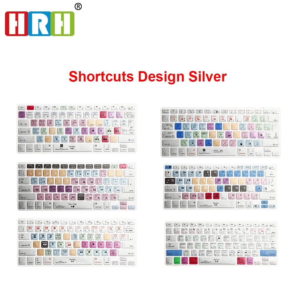 HRH Premiere Pro Final Cut Pro X AI PS Shortcut Keyboard Skin Cover For Macbook Air Pro Retina 13 15 17 US/EU Layout Both