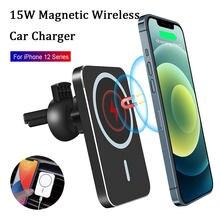 Para o iphone 12 pro max mini magnético sem fio carregador de carro montar ímã adsorbable titular do carro 15w magsafing rápido carrinho de carregamento