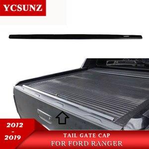 Image 1 - Rear Guard Tail Gate Truck Trim Voor Ford Ranger Wildtrak T6 T7 T8 2012 2013 2014 2015 2016 2017 2018 2019 2020
