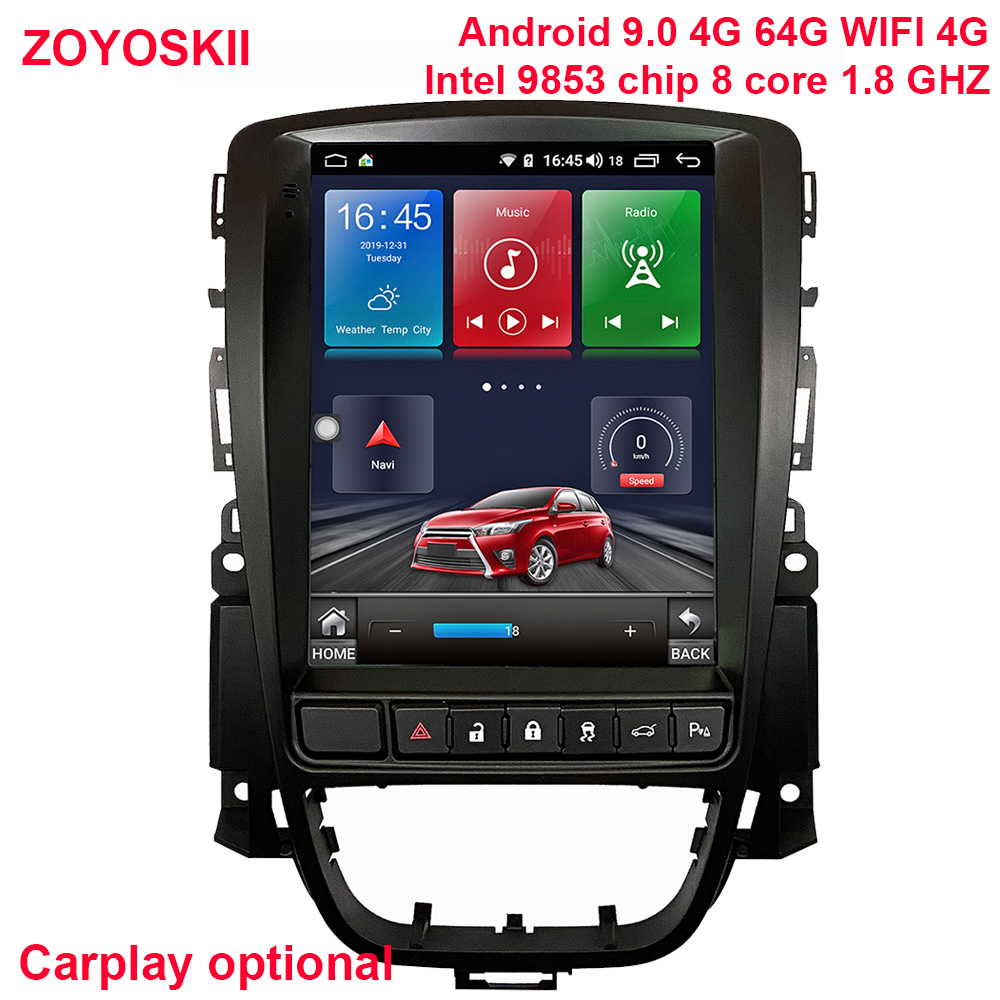 Android Os 9.0 Car Multimedia GPS For Opel Astra J Vauxhall Buick Verano 2009-2014 Radio Vertical Screen Carplay Tesla Style