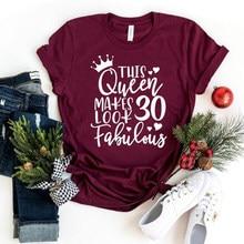 T-shirt d'été pour femme, vêtement de fête d'anniversaire, humoristique et fabuleux, idéal comme cadeau de fête des mères, 30/40/50/60/70/80