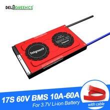 Deligreen 17 s 30a 40a 50a 60a 60 v pcm/pwb/bms para 3.7 v bateria de lítio 18650 lithion lincm li-polímero bateria
