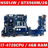 N501JW motherboard 4GB RAM I7 4720CPU GTX960M motherboard Für ASUS G501J UX50JW FX60J N501JW UX501J G501JW Laptop mainboard|Motherboards|   -