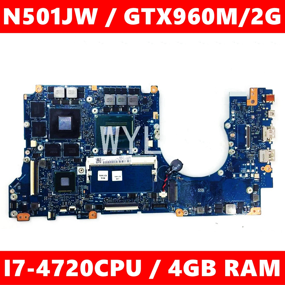 N501JW Motherboard 4GB RAM I7-4720CPU GTX960M Motherboard For ASUS G501J UX50JW FX60J N501JW UX501J G501JW Laptop Mainboard