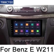 For Mercedes Benz E Class W211 2002~2009 NTG Android Car Multimedia player WIFI GPS Navigation Autoradio touch screen WIFI Map liislee for mercedes benz e class mb w211 2002 2009 car multimedia tv dvd gps radio carplay original style navigation navi