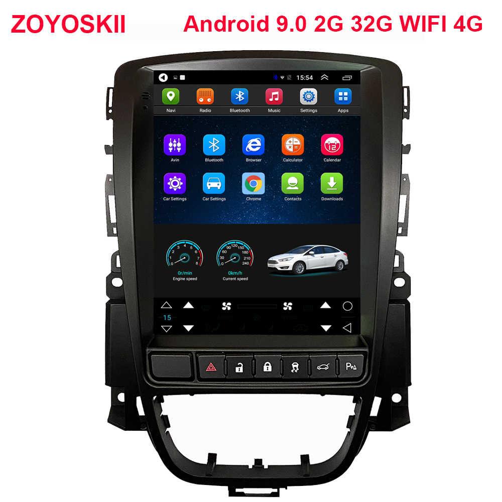 Android os 9.0 voiture multimédia GPS pour Opel Astra J Vauxhall Buick Verano 2009-2014 Radio écran Vertical carplay Tesla style