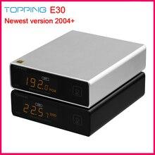 Topping E30 hi res 32Bit/768kHz DSD512 DAC AK4493 układ DAC wsparcie USB/optyczne/koncentryczne wejście kompaktowy i elegancki DAC