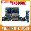 Akemy FX505GE Motherboard For Asus TUF Gaming FX505G FX505GE FX505GD 15.6 inch Mainboard i7-8750H GTX 1050TI GDDR5