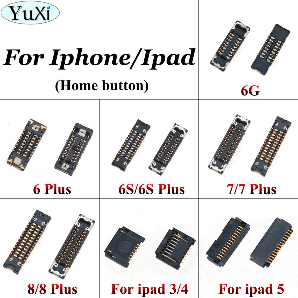 YuXi FPC Connector For IPhone 6 6S 7 8 Plus For Ipad 3 4 5 LCD/touch Camera Charger Power Volume Home Button GPS FPC Connectors
