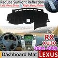 Для Lexus RX 2004 ~ 2009 XU30 Противоскользящий коврик приборная панель крышка Солнцезащитный коврик защита автомобильные аксессуары RX300 RX330 RX350 RX400h ...