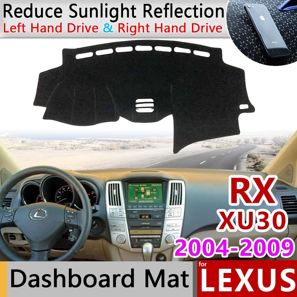 For Lexus RX 2004~2009 XU30 Anti-Slip Mat Dashboard Cover Sunshade Dashmat Protect Car Accessories RX300 RX330 RX350 RX400h 2006
