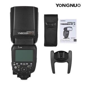 Image 5 - YONGNUO YN600EX RT II 2.4G Wireless HSS 1/8000s GN60 Master Flash Speedlite per la Macchina Fotografica Canon come 600EX RT YN600EX RT II Speedlite