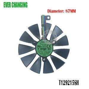 87mm T129215SH FDC10U12S9-C 4Pin RTX 2060 2070 2080 GPU Karte Kühler Fans Für ASUS GeForce RTX2080 RTX2060 GAMING Karte fan