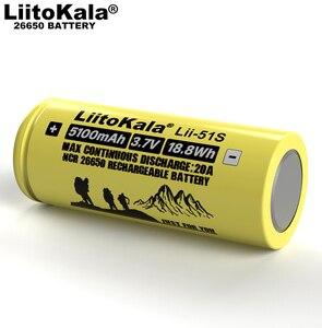 Image 5 - 1 10 個 liitokala LII 51S 26650 20A 電源充電式リチウムバッテリー 26650A 、 3.7 v 5100mA。適切な懐中電灯