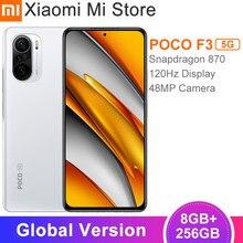 POCO F3 – téléphone portable 5G, Version globale, 8 go 256 go, Snapdragon 870 Octa Core, écran 6.67 pouces, 120Hz E4 AMOLED, 48mp, batterie 4520mAh, NFC