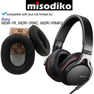Image 1 - Kit Kit de Substituição Ear Pads Almofada para Sony MDR 1R misodiko, MDR 1RBT, MDR 1RNC, MDR 1RMK2, peças de Reparo de fones de ouvido Earpads