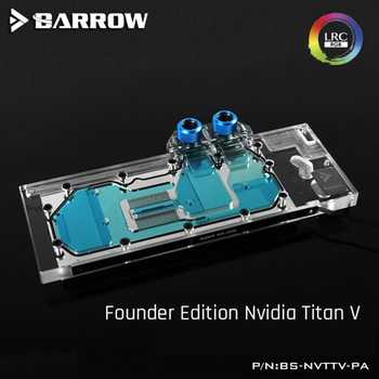 Barrow BS-NVTTV-PA, Full Cover Graphics Card Water Cooling Blocks,For Founder Edition Nvidia Titan V