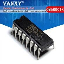 5 uds. CM6800 DIP16 CM6800TX DIP 16 DIP