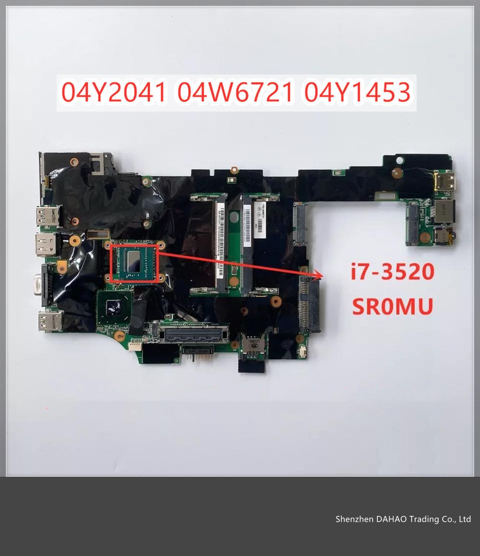 FRU04W6721 04Y2041 04Y1453 لينوفو ثينك باد X230T X230 اللوحة الأم للكمبيوتر المحمول ، مع i7-3520M وحدة المعالجة المركزية DDR3 100% اختبارها بالكامل