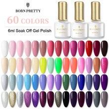 BORN PRETTY – vernis à ongles en Gel, séchage UV, Semi-permanent, 60 couleurs, 6ml