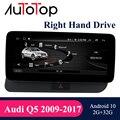Автомагнитола AUTOTOP Audi Q5 Android RHD для Audi Q5 правосторонний привод 2009-2017 мультимедийный плеер GPS стерео видео головное устройство